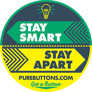 Stay Smart Stay Apart Button